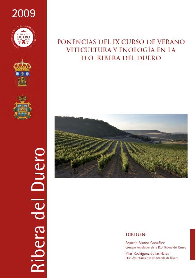 """Portada Libro de Ponencias IX Curso de Verano """"Viticultura y Enología en la D.O. Ribera del Duero"""""""